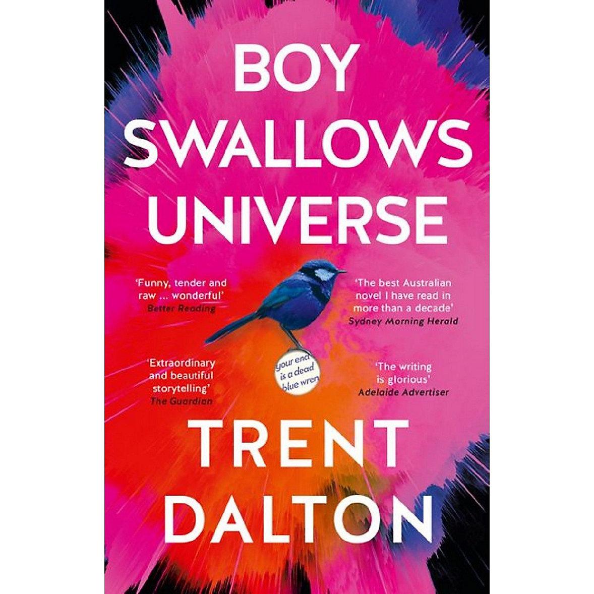 Boy Swallows Universe - Trent Dalton