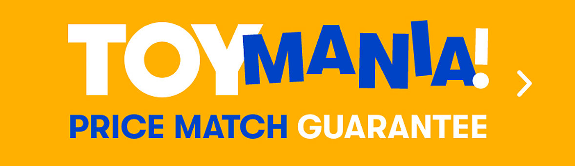 Toy Mania Price Match Guarantee