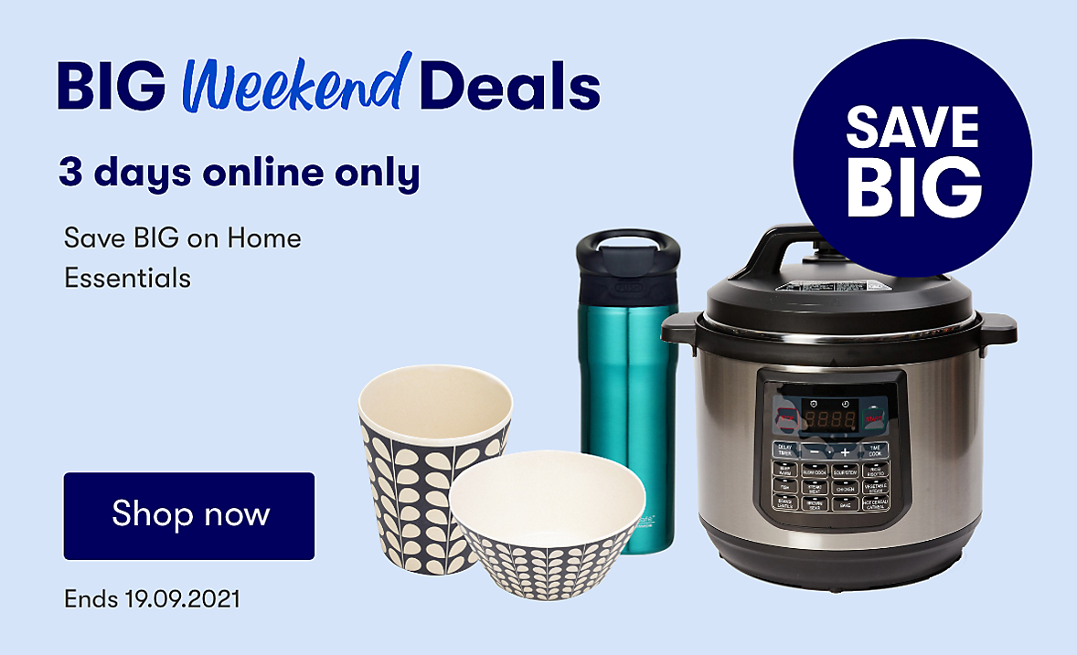 Online only Home deals. Ends 19.09.2021