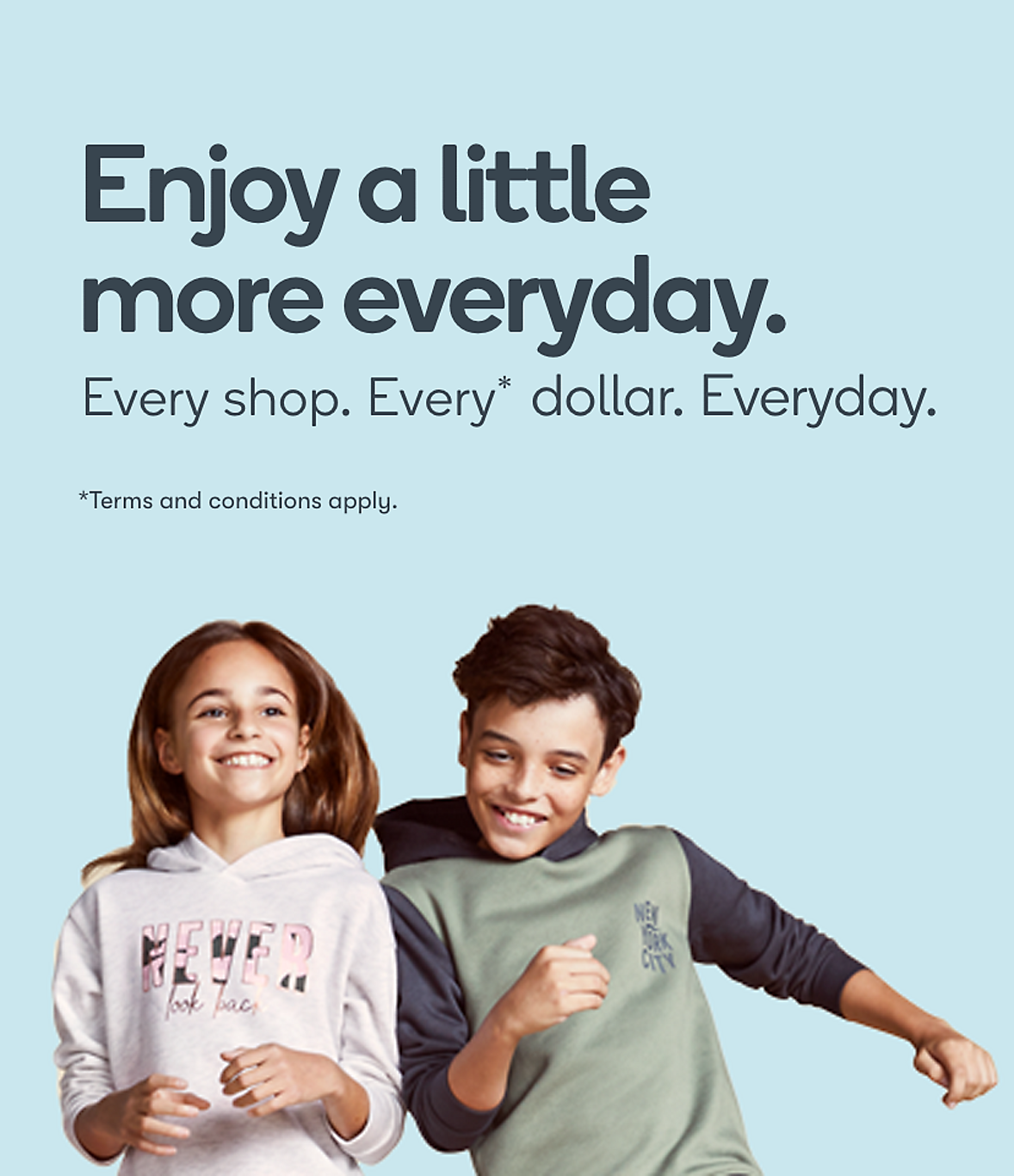 Everyday Rewards enjoy a little more everyday mobile banner