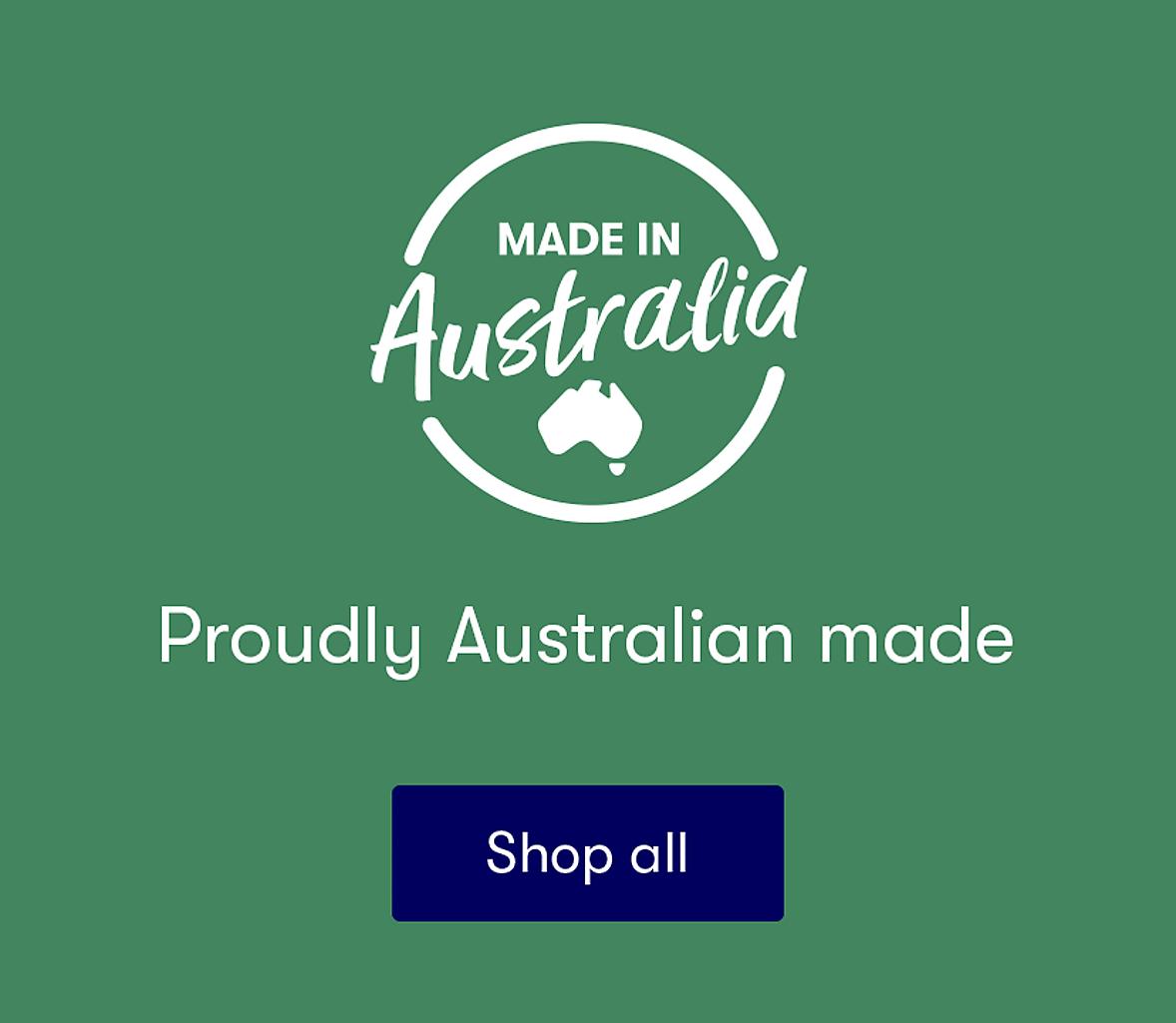 Proudly Australia made