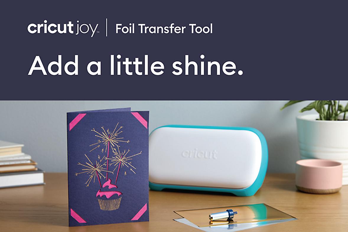 Add a little shine with the new Cricut Joy Foil Transfer Tool