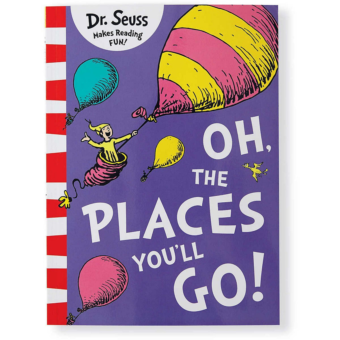 Oh, The Places Youll Go - Dr. Seuss