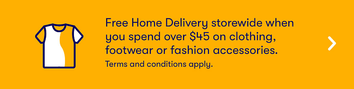 Big W free delivery when you spend $45 or more on apparel