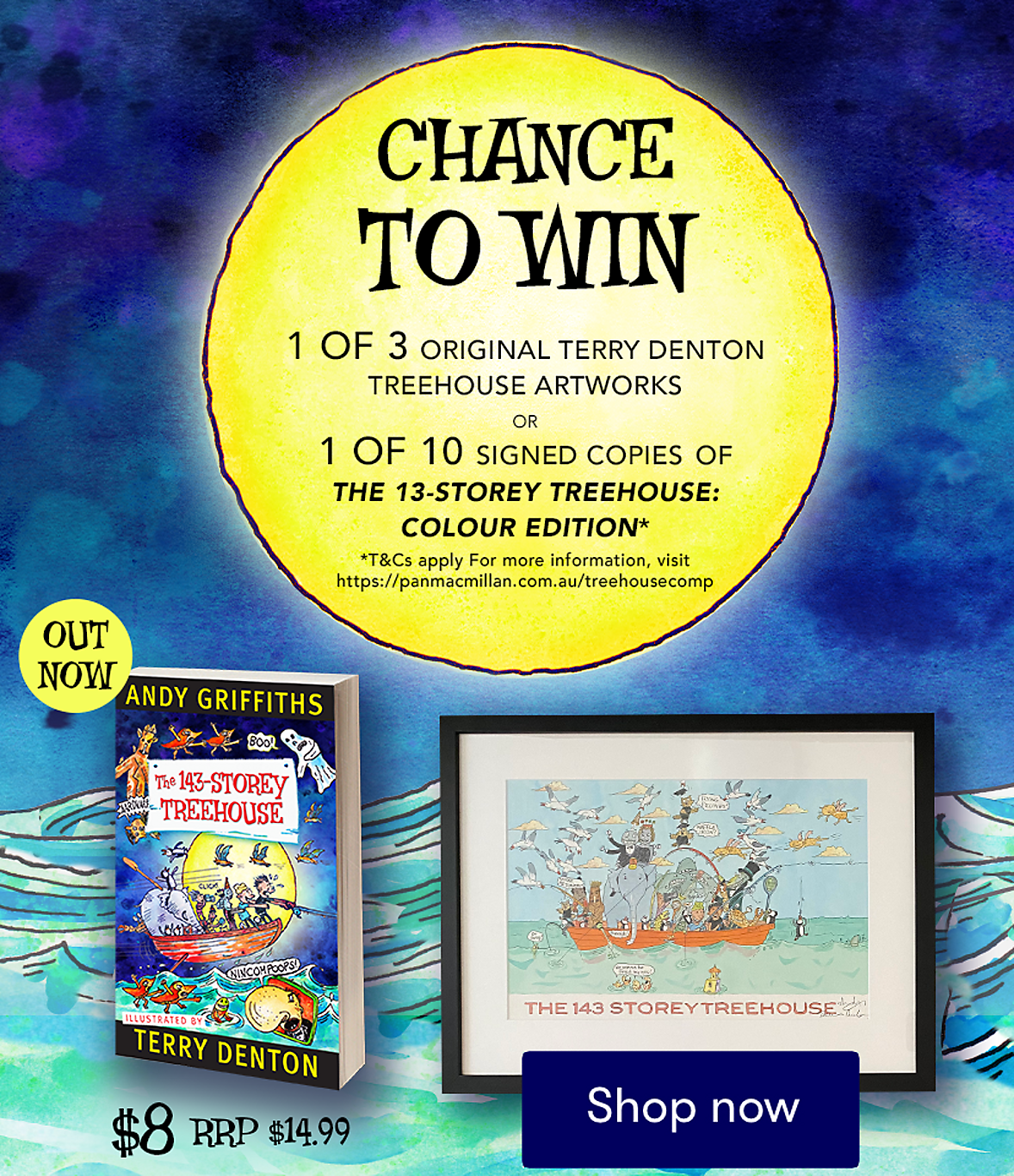 Purchase ANDY GRIFFITHS The 143-Storey Treehouse for your chance to win.
