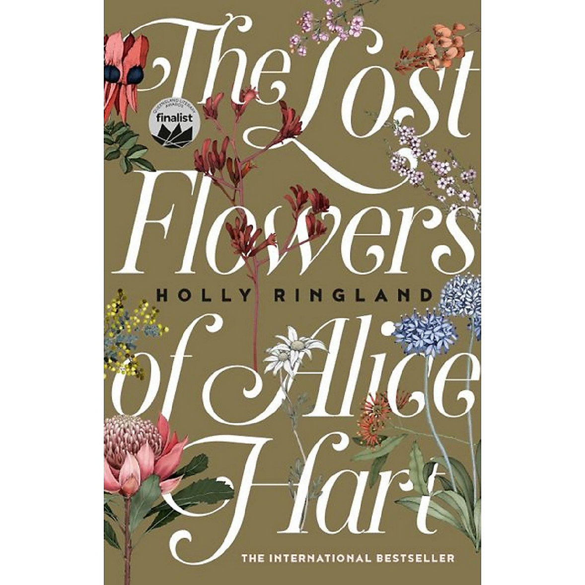 The Lost Flowers of Alice Hart - Holly Ringland