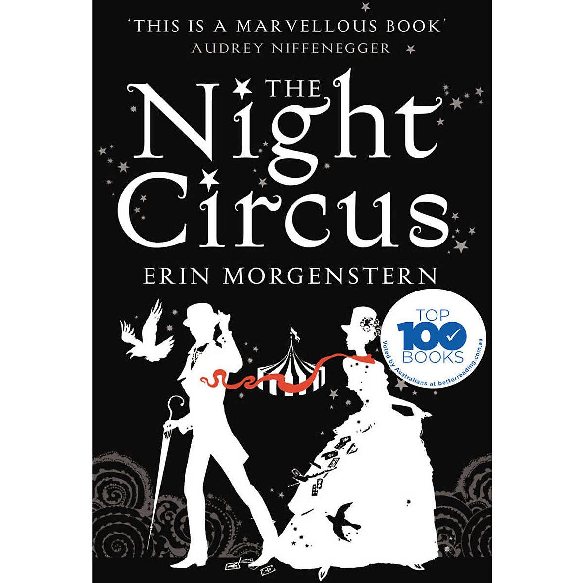 The Night Circus - Erin Morgernstern