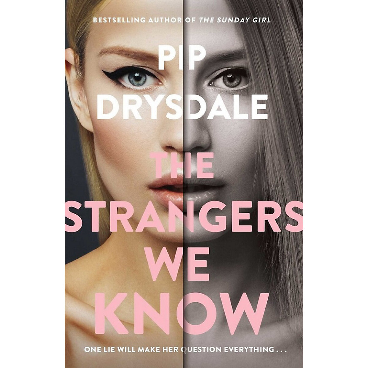 The Strangers We Know - Pip Drysdale