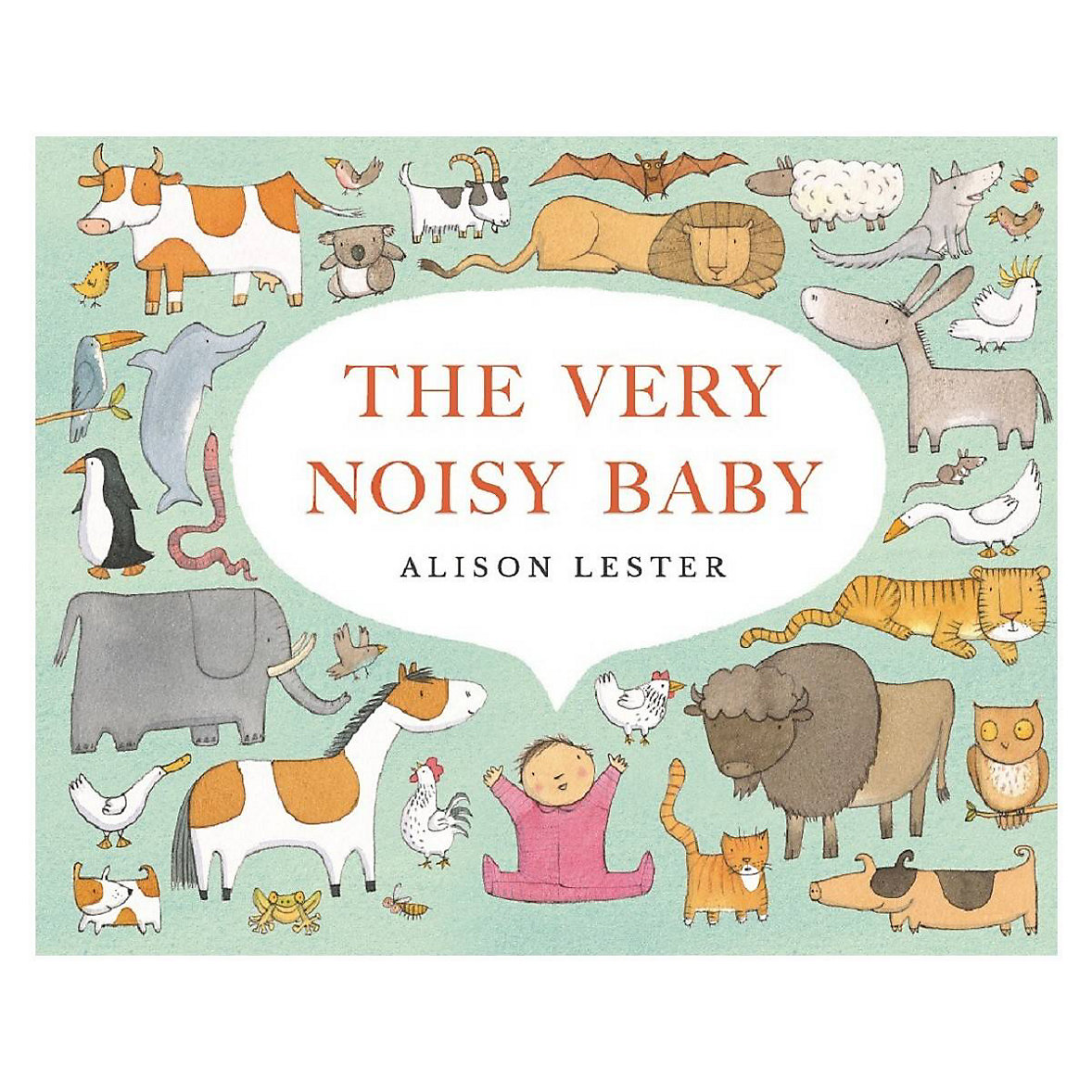 The Very Noisy Baby - Alison Lester