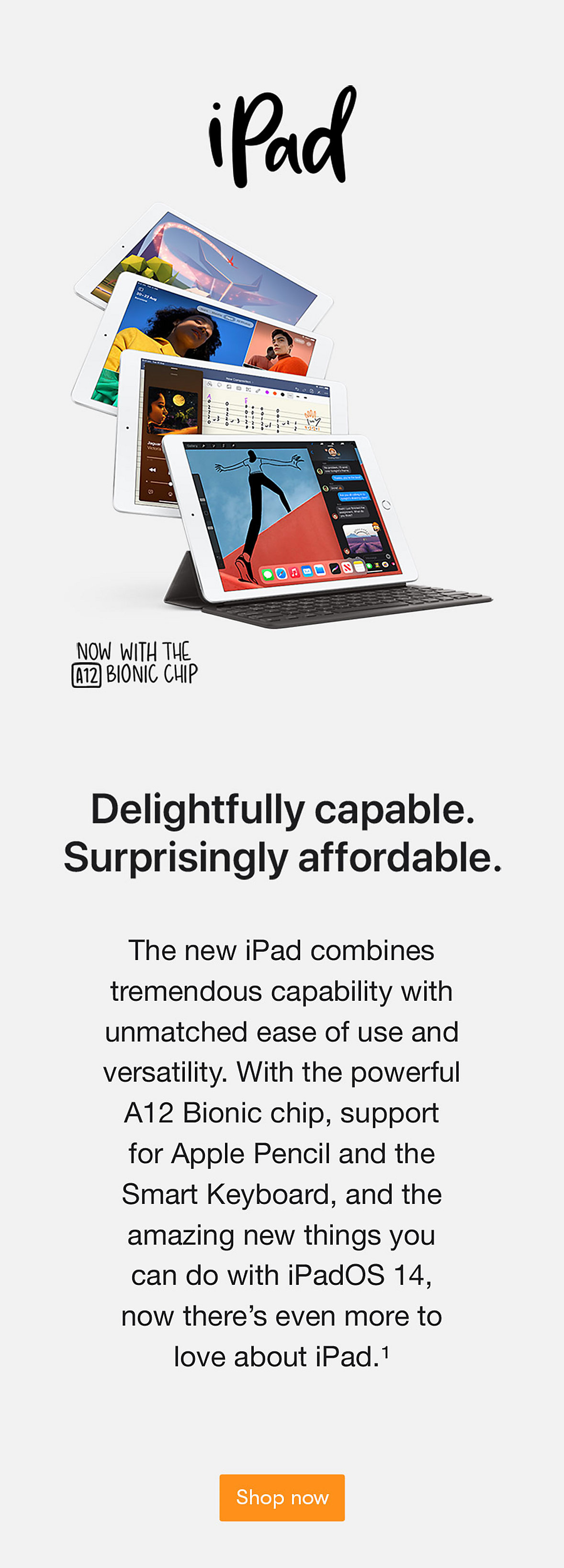 iPad 8. Delightfully capable. Surprisingly affordable.