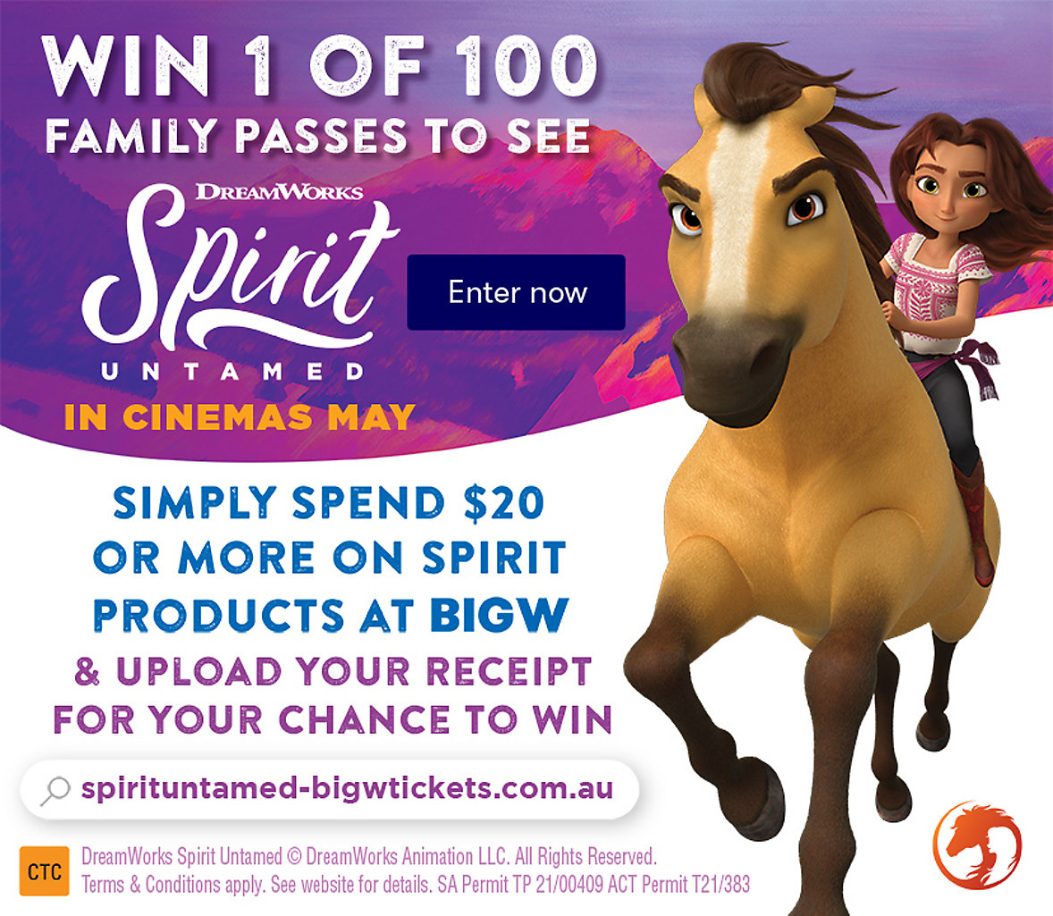 Spend $20 or more on Spirit products to Win 1 of 100 Family Passes to see Spirit Untamed