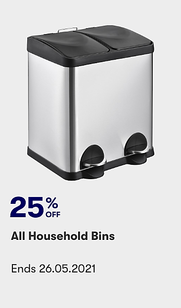 25% off all Household Bins