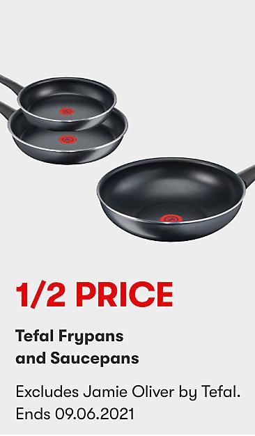 1/2 Price Tefal Frypans & Saucepans