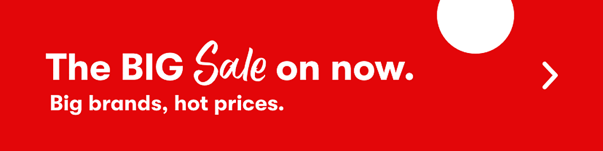 The BIG Sale on now