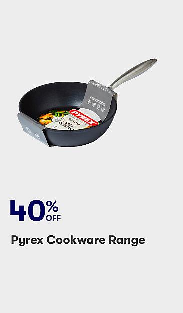 40% off Pyrex cookware range