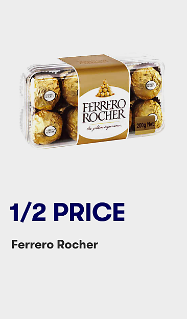 1/2 price Ferrero Rocher