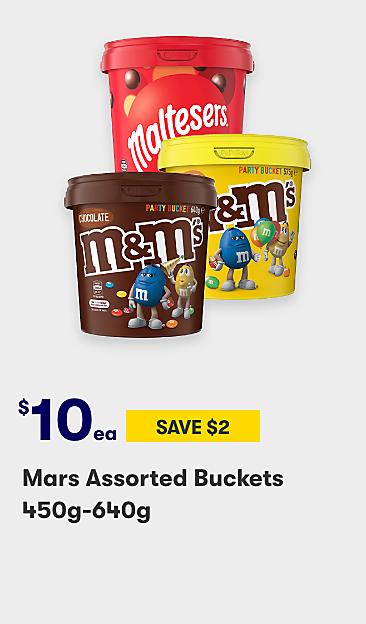 $10 Mars assorted buckets 450g 640g