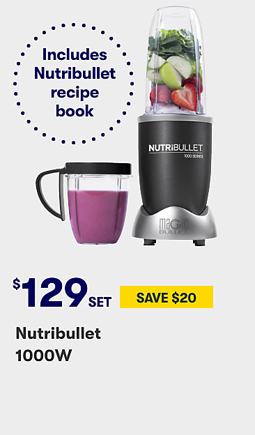 $129 set Nutribullet 1000w
