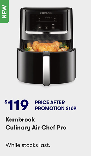 $119 Kambrook Culinary Air Chef Pro