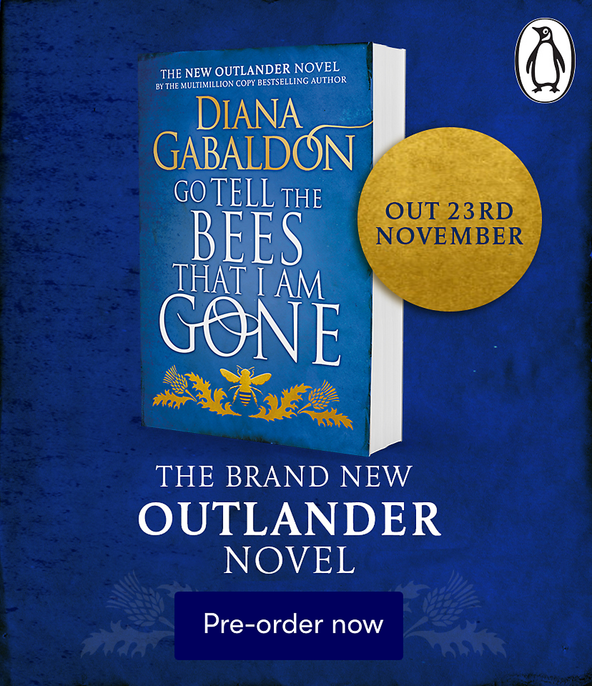 The new Outlander novel, Go Tell The Bees That I am Gone by Diana Gabaldon. Pre-order now