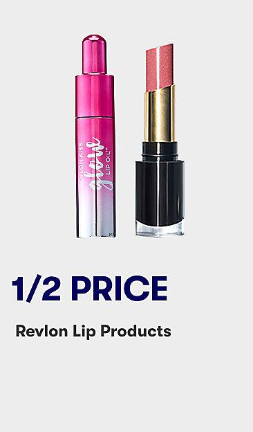 1/2 price Revlon lip products