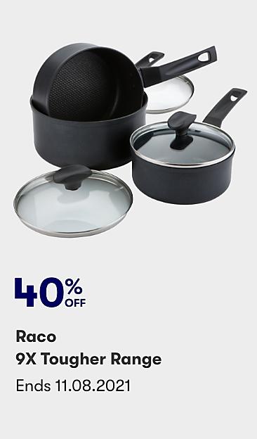 40% off Raco 9X Tougher range