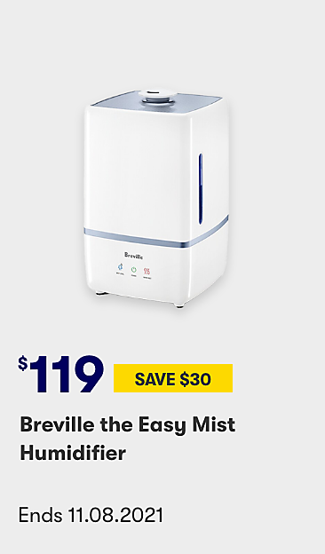 $119 save $30 Breville the Easy Mist Humidifier