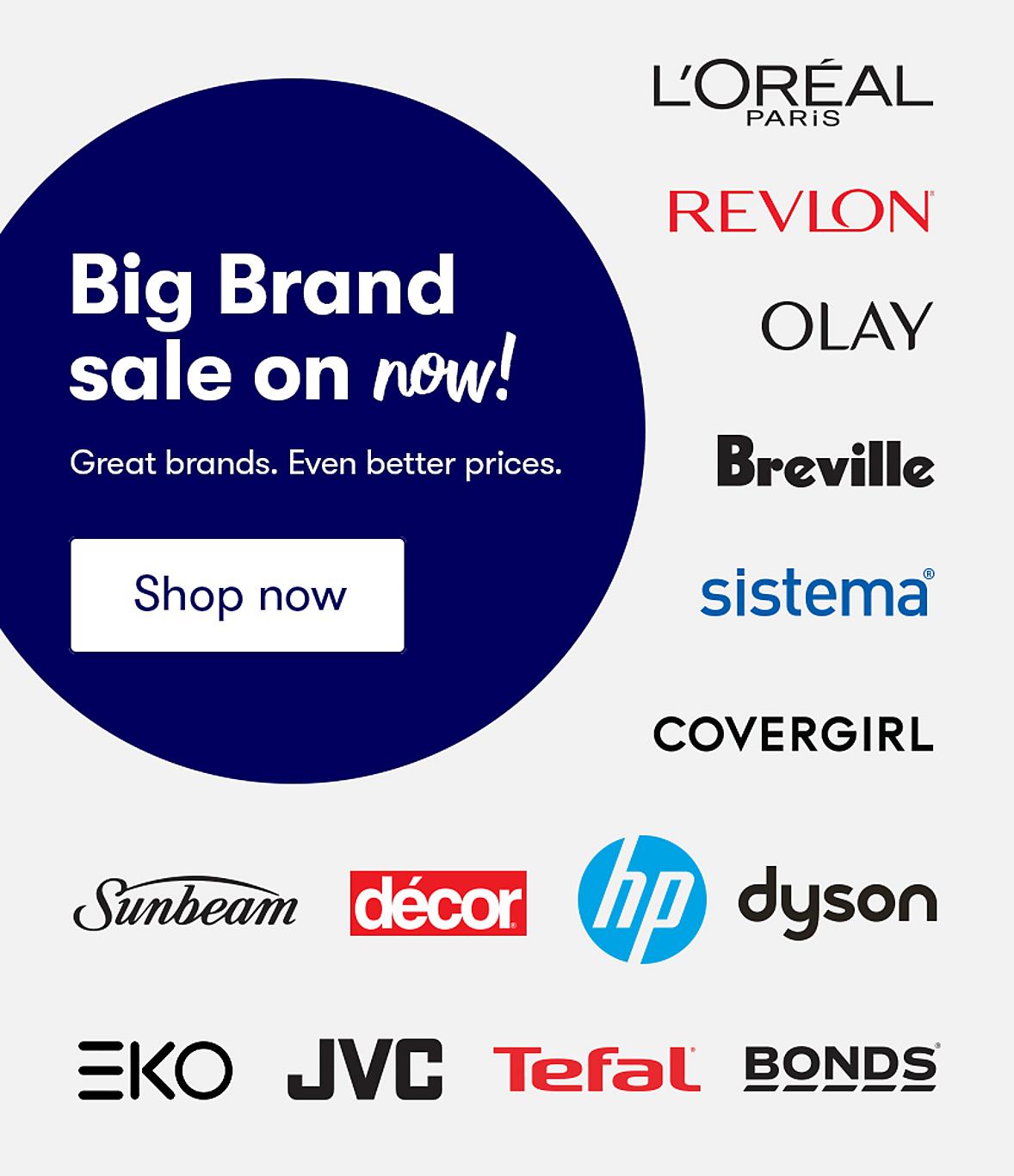 Big Brands on Sale now
