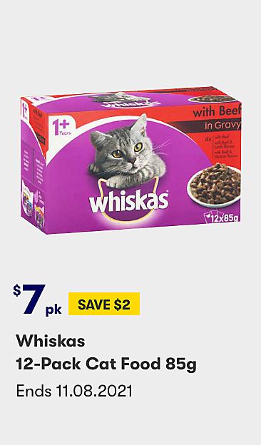 $7pk Save $2 Whiskas 12 pack cat food 85g varieties