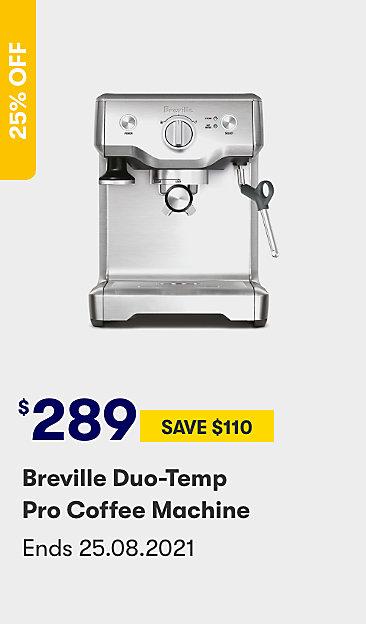 $289 save $110 Breville Duo Tempo Pro coffee machine