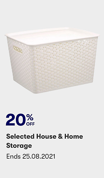 20% off selected House & Home storage