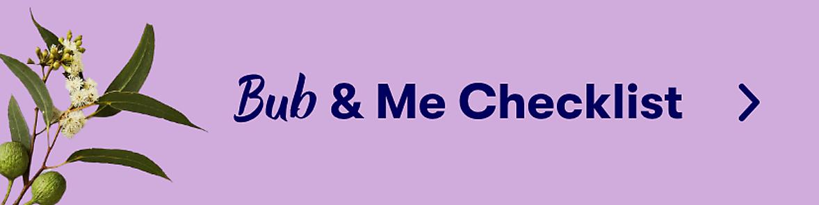 bub and me checklist