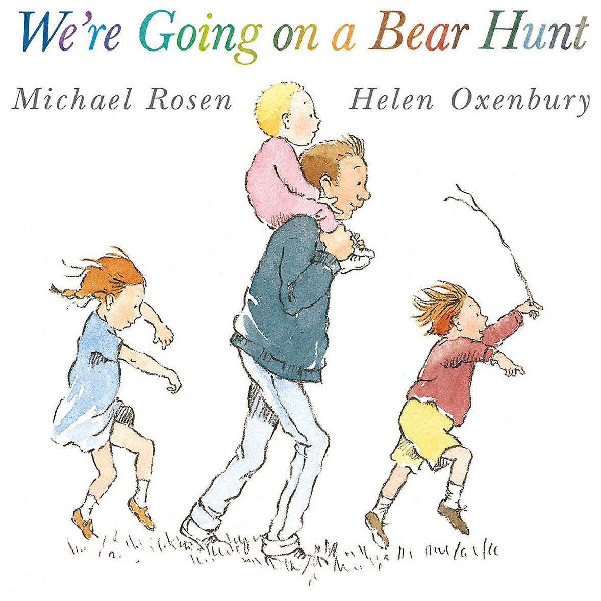 We're Going on a Bear Hunt - Michael Rosen & Helen Oxenbury