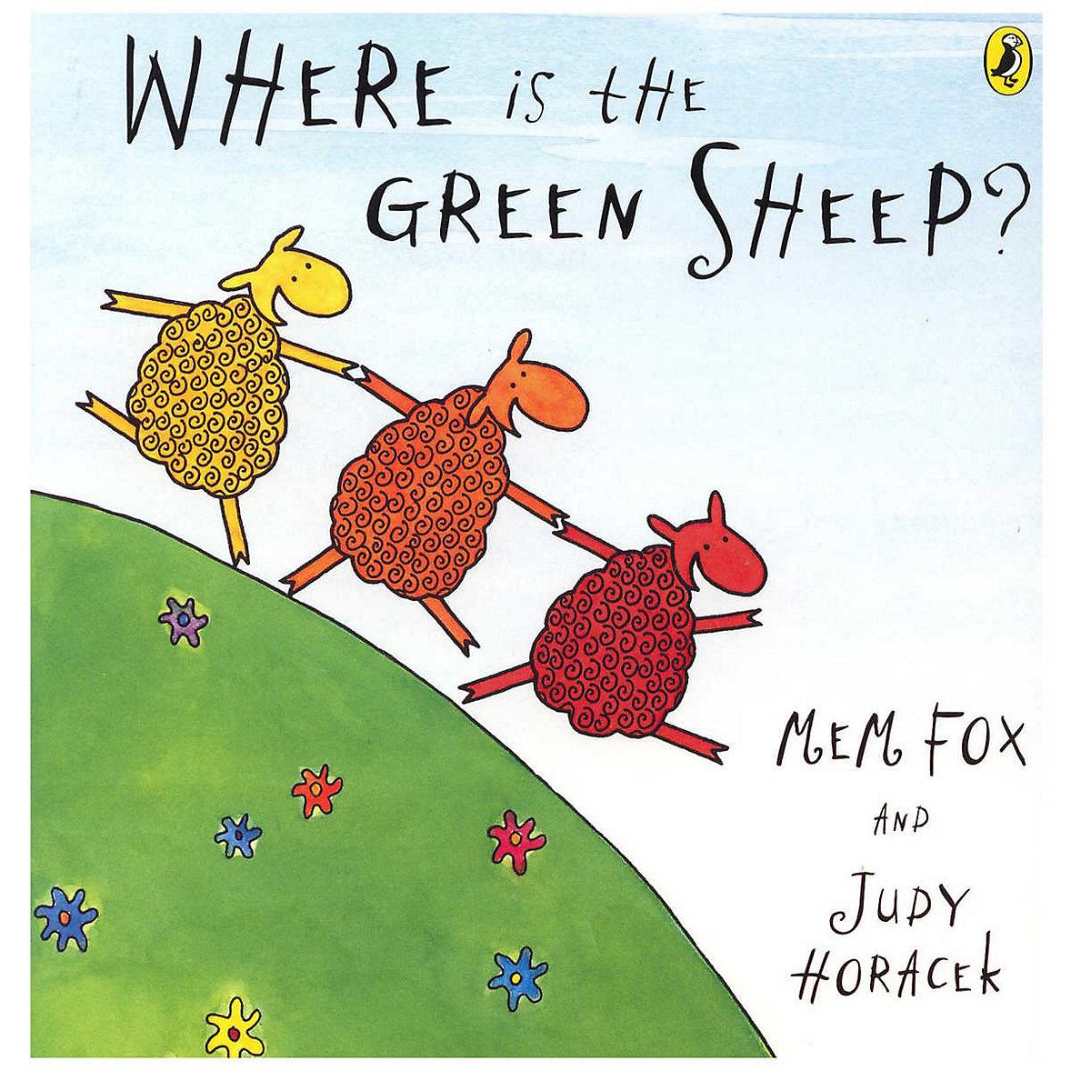 Where is the Green Sheep? - Mem Fox & Judy Horacek