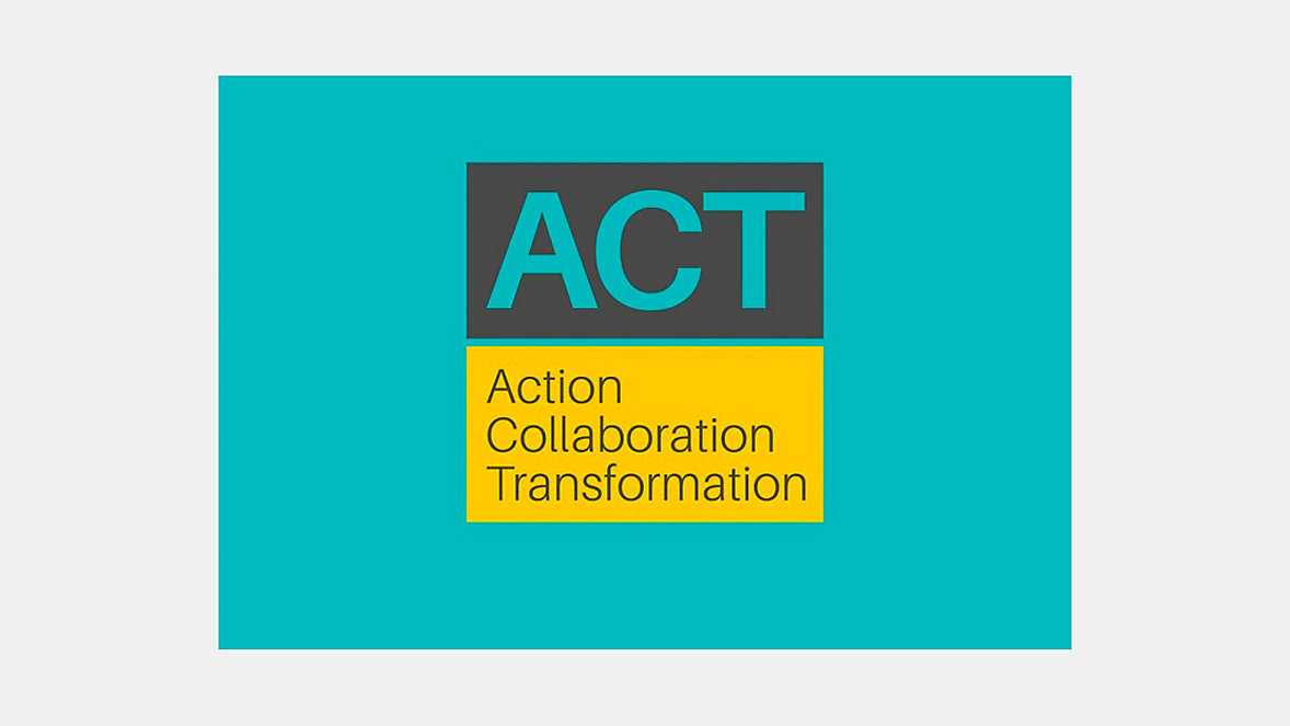 ACT: Action Collaboration Transformation