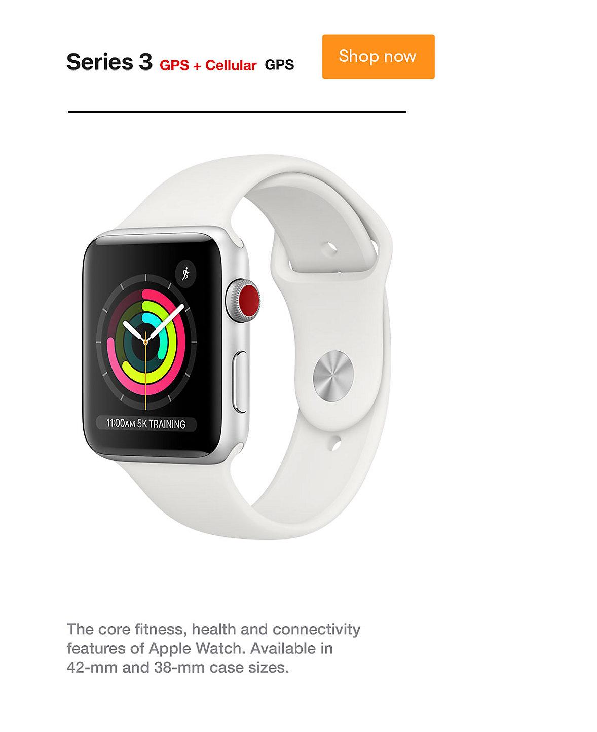 Apple Watch Series 3 GPS Cellular Shop Now