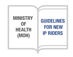 Ministry of Health - Guidelines for new IP Riders - Great Eastern