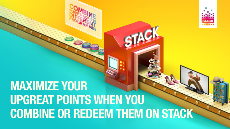 Maximise your UPGREAT Points when you combine or redeem them on STACK